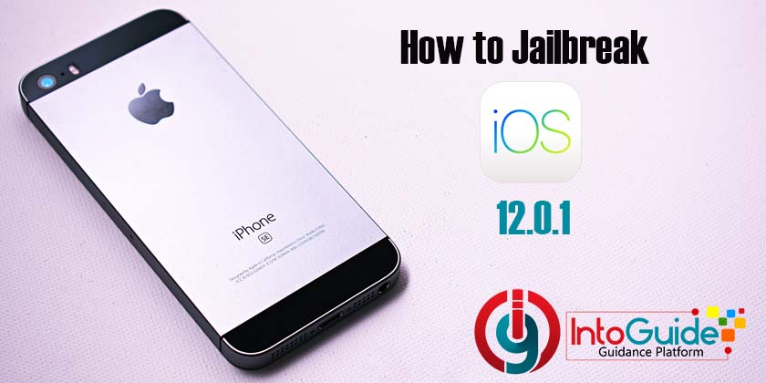 How to Jailbreak iOS 12.0.1 Without Computer